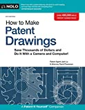 How to Make Patent Drawings: Save Thousands of Dollars and Do It with a Camera and Computer! - Jack Lo, David Pressman