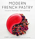 Best Pastry Books - Modern French Pastry: Innovative Techniques, Tools and Design Review