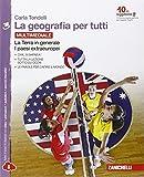 La geografia per tutti. Con e-book. Con espansione online. Per la Scuola Media: 3
