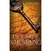 De vierde nakomeling (Dutch Edition)