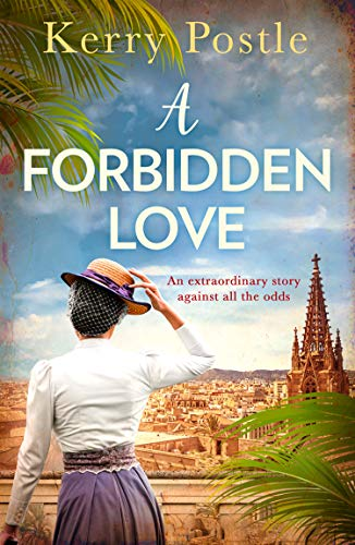 A Forbidden Love: An atmospheric historical romance you don't want to miss! by [Postle, Kerry]