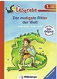 Der mutigste Ritter der Welt (Leserabe mit Mildenberger Silbenmethode)