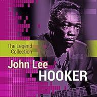 The Legend Collection: John Lee Hooker