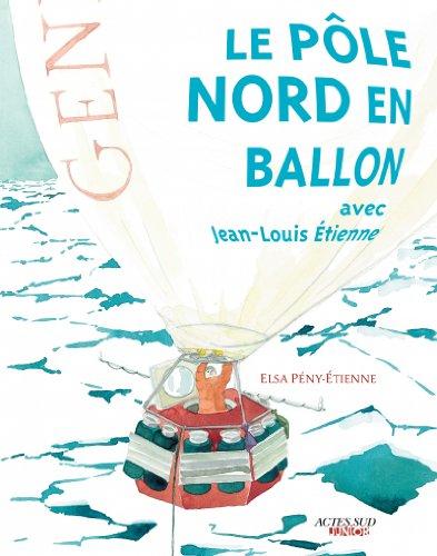Le pôle nord en ballon avec Jean-Louis ...