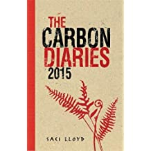 The Carbon Diaries 2015: Book 1