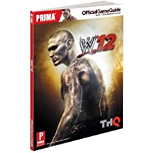 By Matt Sumpter WWE '12: Prima's Official Game Guide [Paperback]