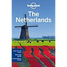 Lonely Planet The Netherlands (Lonely Planet Netherlands)