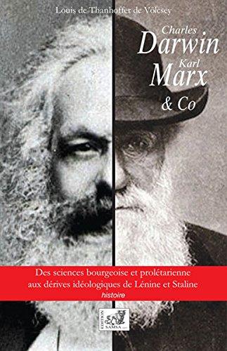 Charles Darwin, Karl Marx & co : Des sciences bourgeoises et prolétariennes aux dérives idéologiques de Lénine et Staline
