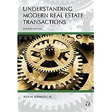 Understanding Modern Real Estate Transactions, Fourth Edition (Carolina Academic Press Understanding) (English Edition)