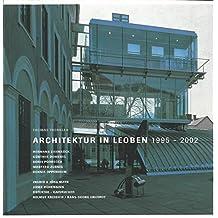 Architektur in Leoben 1995-2002 (HdA Baudokumentationen)