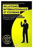 Relations internationales et fictions - Ou comment j'ai appris à aimer le droit des relations internationales en regardant la télévision