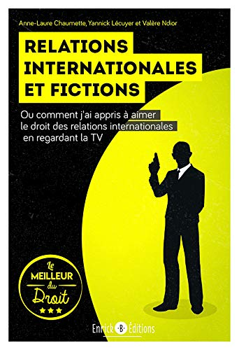 Relations internationales et fictions par Anne-Laure Chaumette