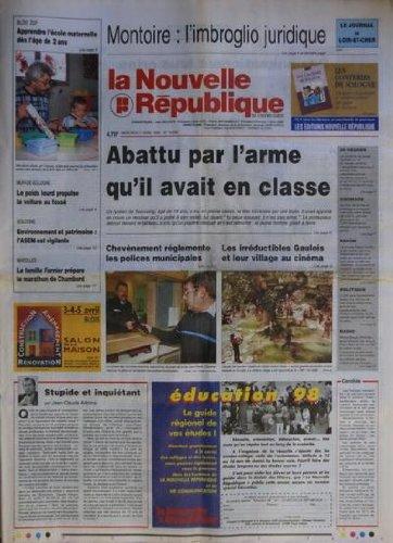 NOUVELLE REPUBLIQUE [No 16249] du 01/04/1998 - STUPIDE ET INQUIETANT PAR ARBONA - ABATTU PAR L'ARME QU'IL AVAIT EN CLASSE - UN LYCEEN DE 18 ANS - CHEVENEMENT REGLEMENTE LES POLICES MUNICIPALES - LES IRREDUCTIBLES GAULOIS ET LEUR VILLAGE AU CINEMA - LA FAMILLE FARNIER PREPARE LE MARATHON DE CHAMBORD - MONTOIRE / L'IMBROGLIO JURIDIQUE par Collectif
