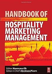 Handbook of Hospitality Marketing Management: Volume 3 (Handbooks of Hospitality Management)