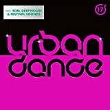 Urban Dance Vol. 17 [Explicit]