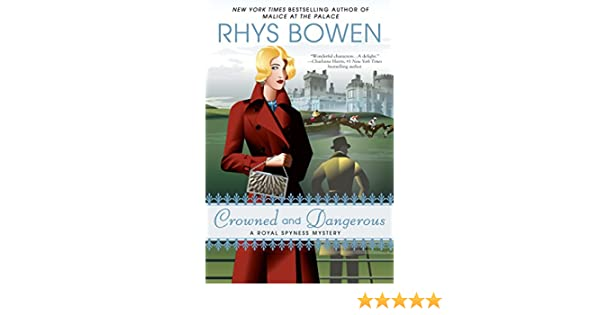 Crowned and dangerous a royal spyness mystery ebook rhys bowen crowned and dangerous a royal spyness mystery ebook rhys bowen amazon kindle shop fandeluxe Image collections