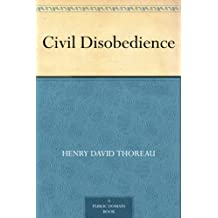 Civil Disobedience (English Edition)