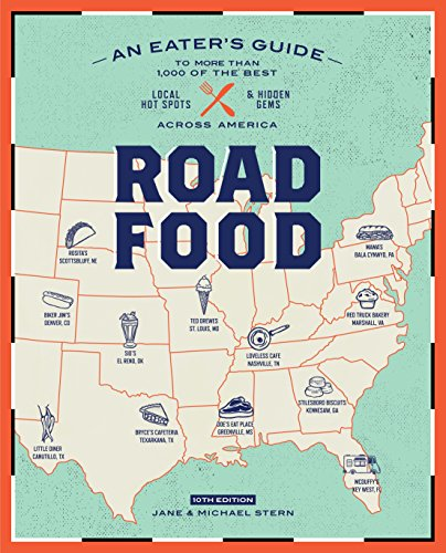 Roadfood, 10th Edition (Roadfood: The Coast-To-Coast Guide to the Best Barbecue Join)