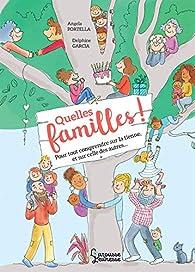 Quelles familles ! par Angela Portella
