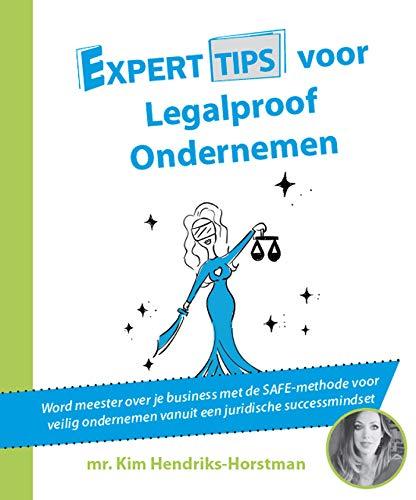 Experttips voor Legalproof Ondernemen (Experttips boekenserie) (Dutch Edition)