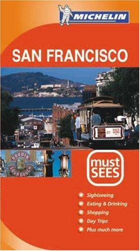 Michelin Must Sees San Francisco par Michelin Staff