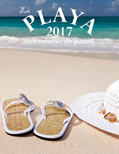 La Playa 2017 Calendario de Pared (Edición España) Aberdeen Regale