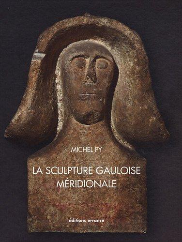 La sculpture gauloise méridionale