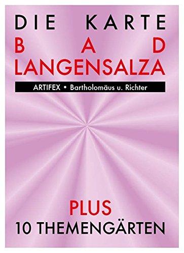 Die Karte - Bad Langensalza: Plus 10 Themengärten