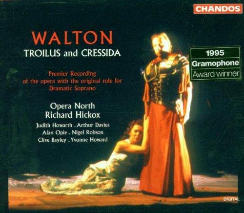 Walton : Troilus and Cressida (Version de 1954 avec les révisions de 1972-76)
