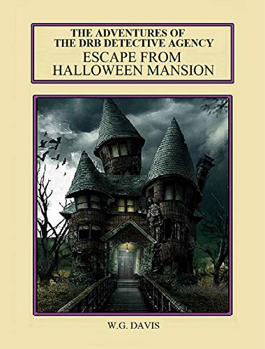 e DRB Detective Agency: Escape From Halloween Mansion (English Edition) ()