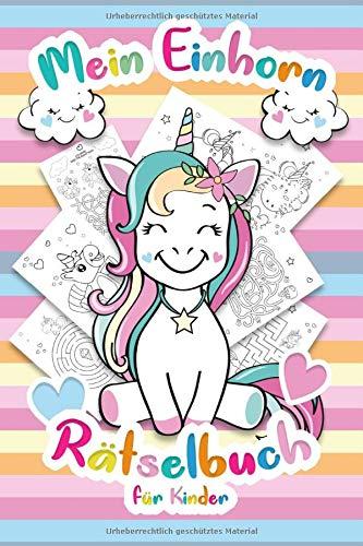 buch für Kinder: Das interaktive Kinderbuch mit Unicorn Rätsel für Kinder - Über 60 Unicorn knifflige Rätsel, Einhorn Ausmalbilder und Ratespiele für Kinder ()
