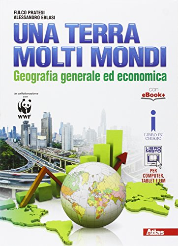 Una terra molti mondi. Per le Scuole superiori. Con e-book. Con espansione online