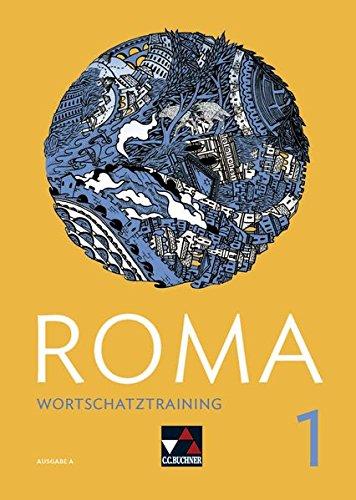 Roma A / ROMA A Wortschatztraining 1: Zu den Lektionen 1-15
