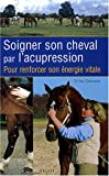 Soigner son cheval par l'acupression