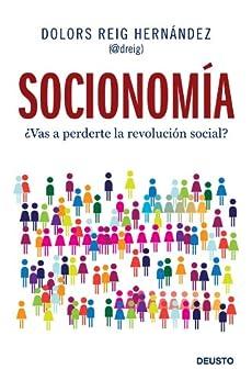 Socionomía: ¿Vas a perderte la revolución social? de [Hernández, Dolors Reig]