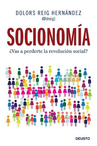 Socionomía: ¿Vas a perderte la revolución social? por Dolors Reig Hernández