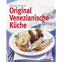 Original Venezianische Küche