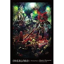 Overlord, Vol. 2 (light novel): The Dark Warrior