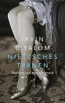 Nietzsches tranen van [Yalom,Irvin D]