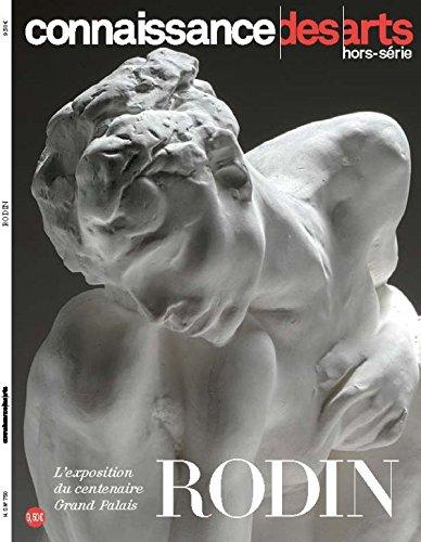 Connaissance des Arts, Hors-série N° 750 : Rodin par Collectif