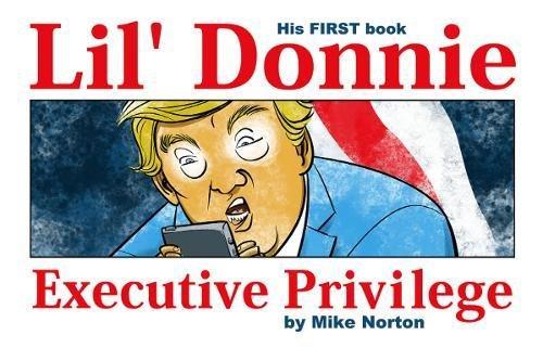 Lil' Donnie Volume 1: Executive Privilege (Lil' Donnie 1)