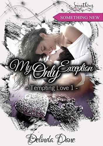 Tempting Love, tome 1 : My Only Exception par [Dane, Delinda]