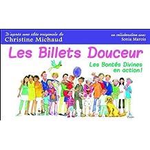 Les Billets douceur - Les Bontés Divines en action ! de Christine Michaud (8 février 2014) Broché