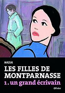 vignette de 'Les filles de Montparnasse n° 1<br /> Un grand écrivain (Nadja)'