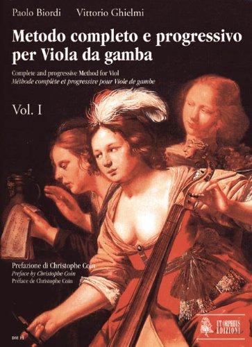 Metodo Completo E Progressivo Per Viola Da Gamba 1. Viola Da Gamba