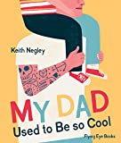 Best Used Books - My Dad Used to Be So Cool Review