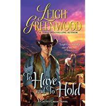 To Have and to Hold (Cactus Creek Cowboys)