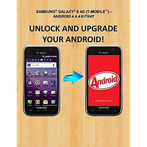 Unlock And Update Samsung® Galaxy® S® 4G SGH-T959V (English Edition)
