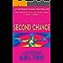 Second Chance (Chalice Back Story #2) (Stephanie Chalice Back Story)
