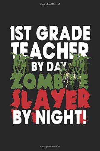 Day Zombie Slayer By Night!: Halloween Journal Notebook ()